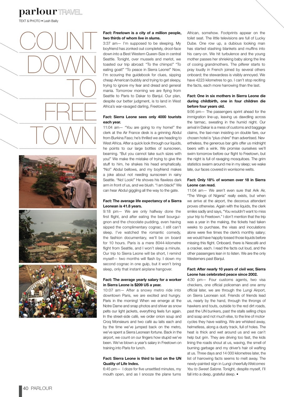 Here's an article I wrote for Parlour Magazine about arriving in Sierra Leone. You can find them at parlourlife.com. An amazing Calgary/Edmonton fashion, style, and culture magazine. I'm so stoked to be a regular contributor…