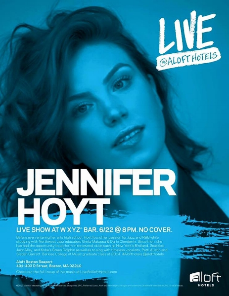 Event Poster - Live at Aloft Hotel. Jennifer Hoyt live show at WXYZ Bar. June 22 at 8 PM, no cover.