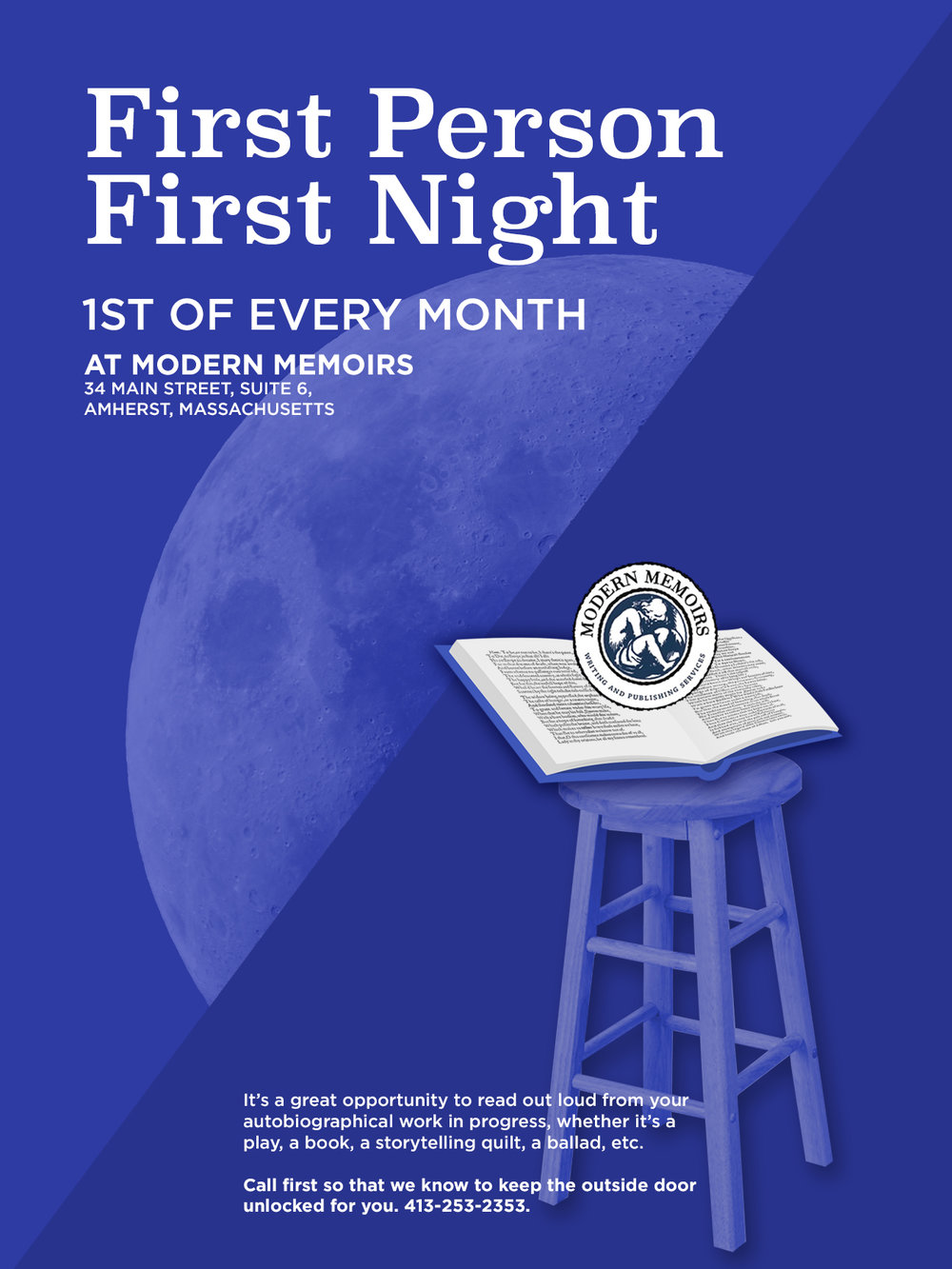 We hosted  First Person, First Night,  a monthly public reading group for memoir writers, for more than a decade.