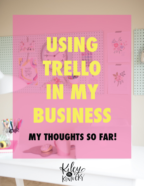 Using Trello in My Business