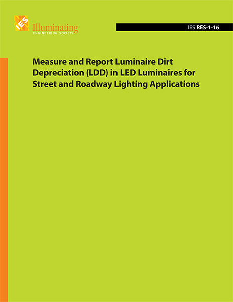 Measure and Report Luminaire Dirt Depreciation (LDD) in Led Luminaires for Street and Roadway Lighting Applications [RES-1-16]