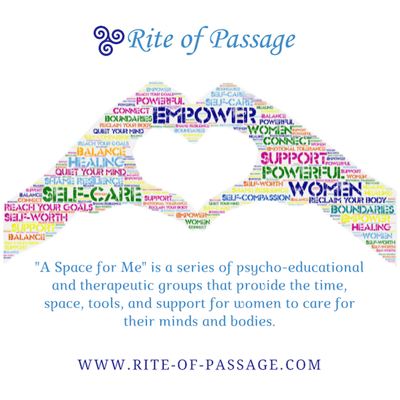 A Space for Me - 3 Sections Offered Year-round:Wednesday Evenings: 5:15-6:45pm              Open to all womenWednesday Evenings: 7:00-8:30pm              Open to all womenThursday Mornings: 10:00-11:30am                  For moms with young children