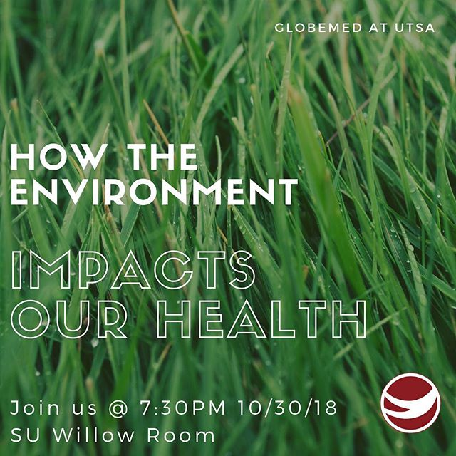 Join us tonight at 7:30PM for an informative discussion and activity over how the environment impacts our health! Hope to see y'all there! #globemed #utsa #globemedatutsa #environment #health