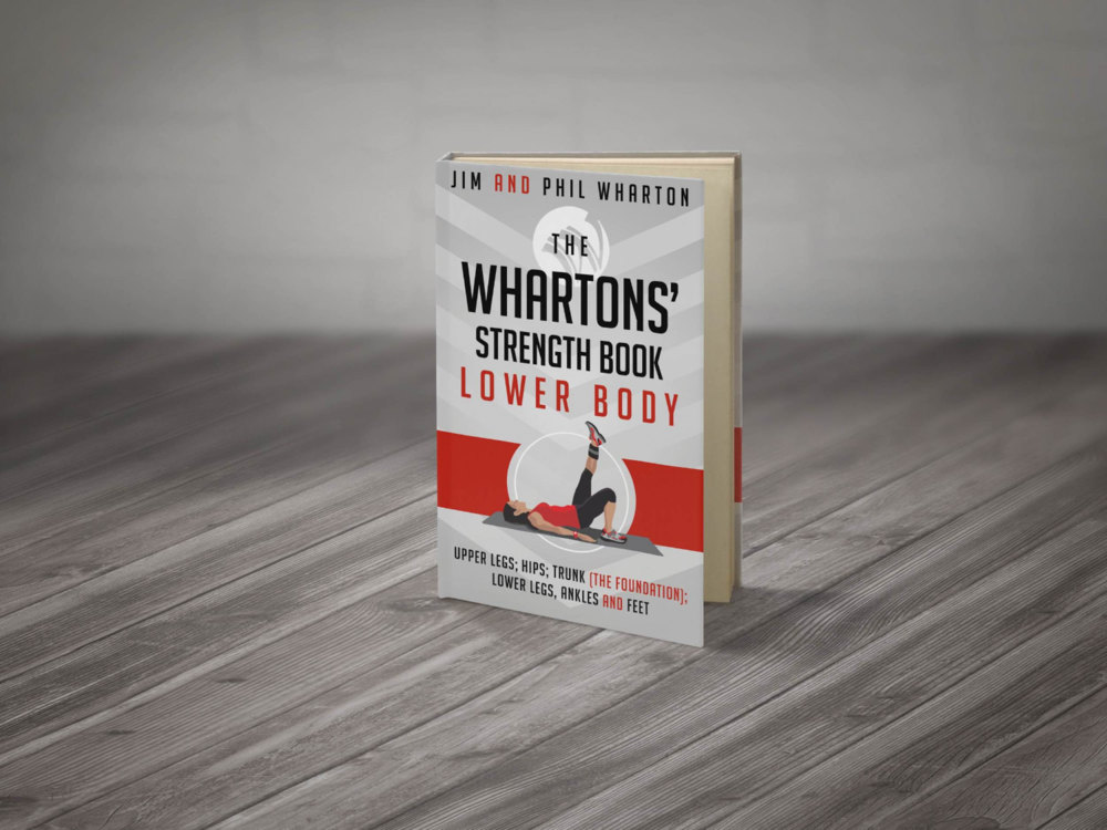 The Whartons' Strength Book: Lower Body is your resource for muscular rebalancing and joint-integrity strengthening for the following regions: upper legs, hips, trunk – extended core, lower legs, ankles, and feet. You will learn the keys to stability through this biomechanically correct and physiologically sound process. Clear illustrations and instructions provided.  Click here or on the image for download information