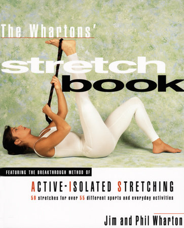 The Whartons Stretch Book by Jim and Phil Wharton
