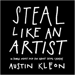Buy (& read) this book - By Austin Kleon