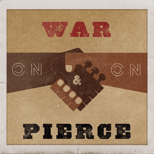 War & Pierce On & On art.jpg