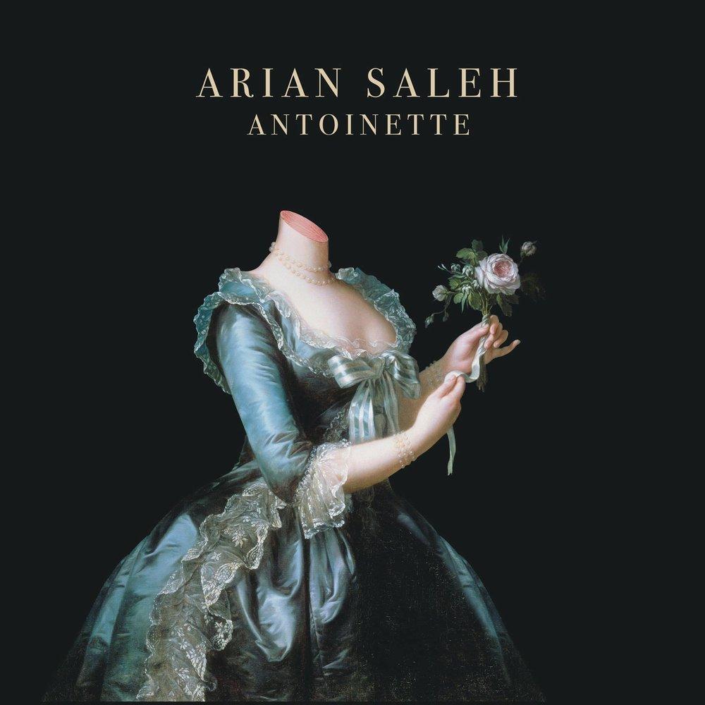 Arian Saleh Antoinette Cover Art.jpg