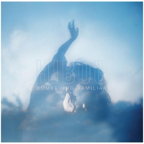 Hibou 'Something Familiar' Cover Art.jpg