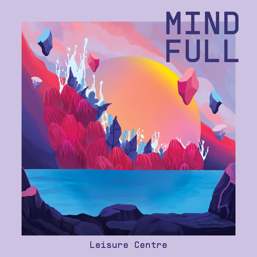 12 - Leisure Centre - Mind Full cover.png