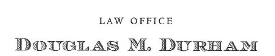 Law Office of Douglas M. Durham