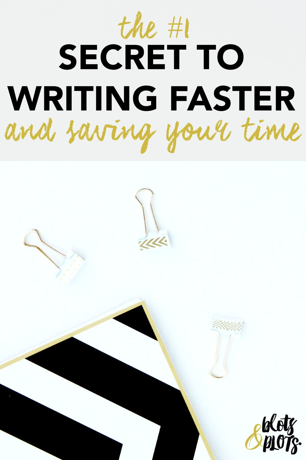 The Secret to Writing Faster and Saving Your Time