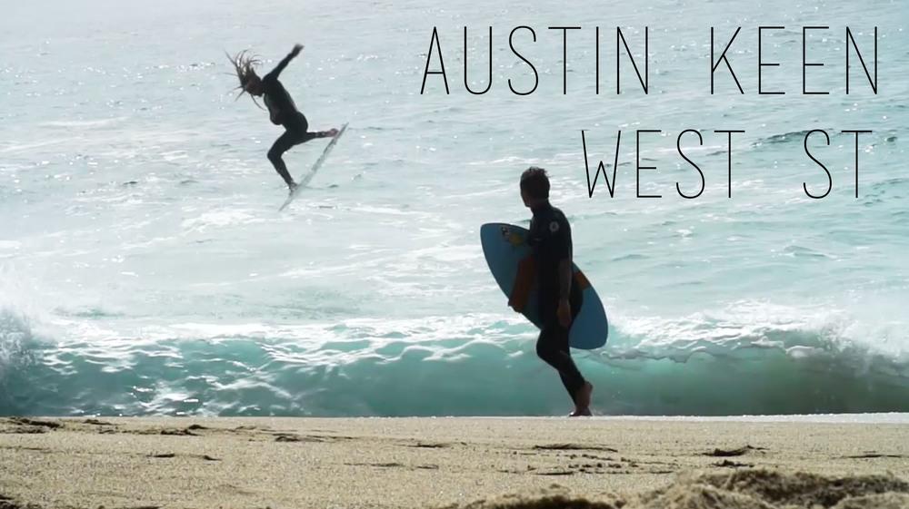 Austin Keen West Street Mini Vid / 2016