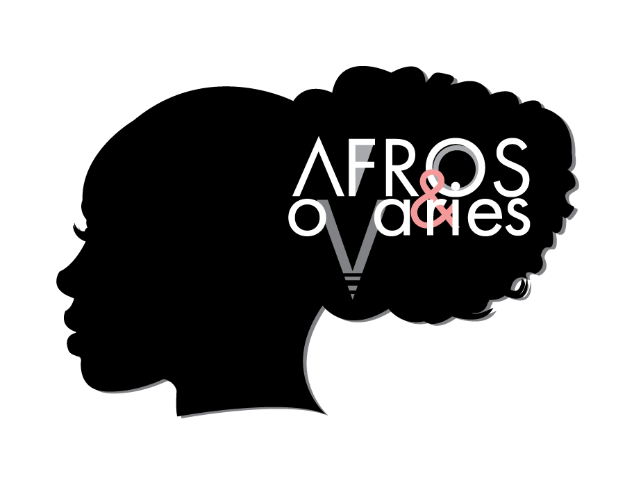 Afros and Ovaries