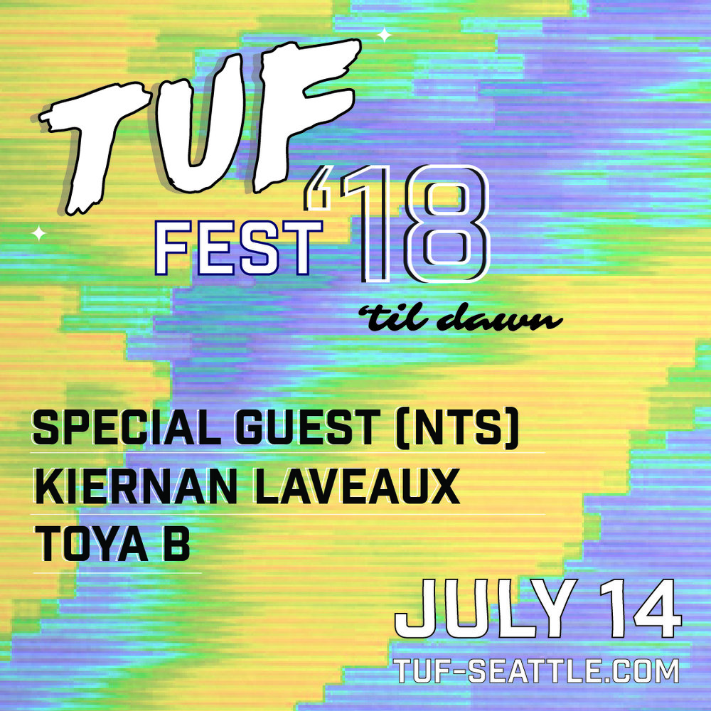 A separately-ticketed   TUFFEST 'Til Dawn   party will take place after the daytime event, with a special DJ set by a secret guest from NTS Radio,    Kiernan Laveaux   , and Toya B. Kiernan Laveaux is one of the organizers behind    IN TRAINING   , Cleveland's queer electronic music night. She exists only to channel warmth and love to her friends and other transgender dancers through her DJ sets. Toya B is a member of TUF and Darqness, a queer and trans people of color arts collective. Her energetic sets traverse the realms of club music, R&B, trap, house, and the rhythms in between.