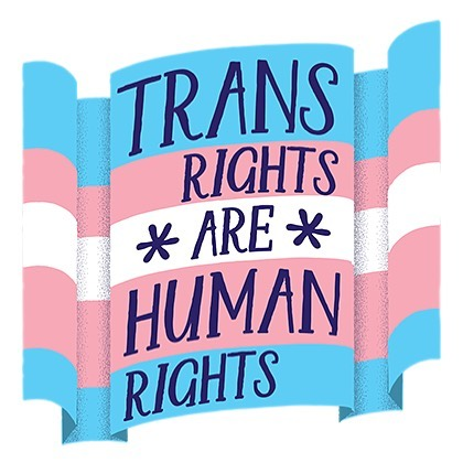 "This administration can talk all they want about ""gender and biology,"" but we stand with our trans, non-binary and gender non-conforming friends and family by saying their rights ARE human rights. And they always will be. Humanity transcends policy."