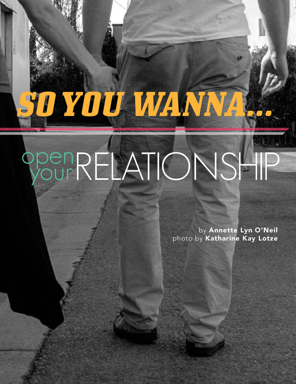 So You Wanna Open Up Your Relationship?