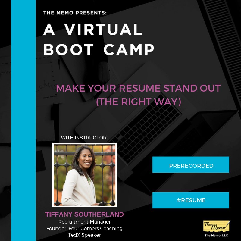Virtual Career Boot Camp: Make Your Resume Stand Out (The Right Way ...
