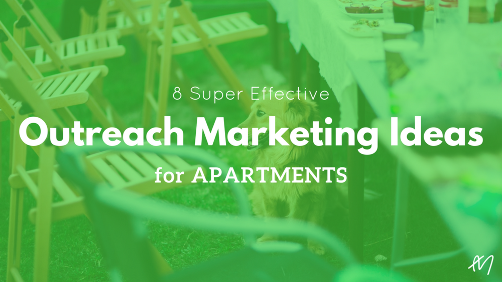 Outreach Marketing Ideas Apartments