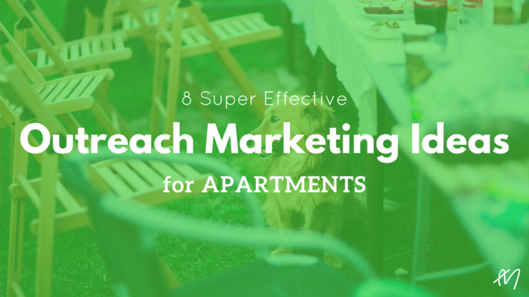 8 Effective Outreach Marketing Ideas for Apartments - The AM Digital ...