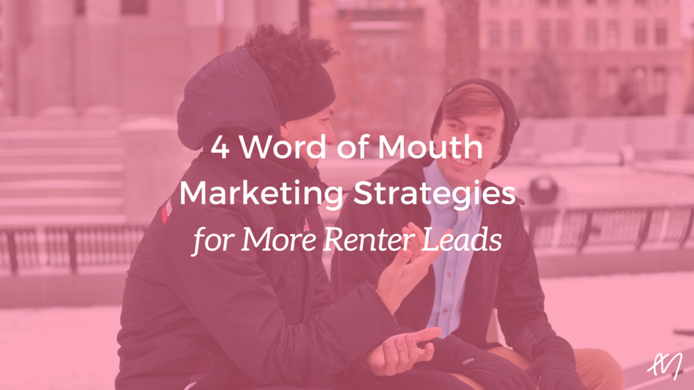 word-of-mouth-multifamily-marketing-strategies