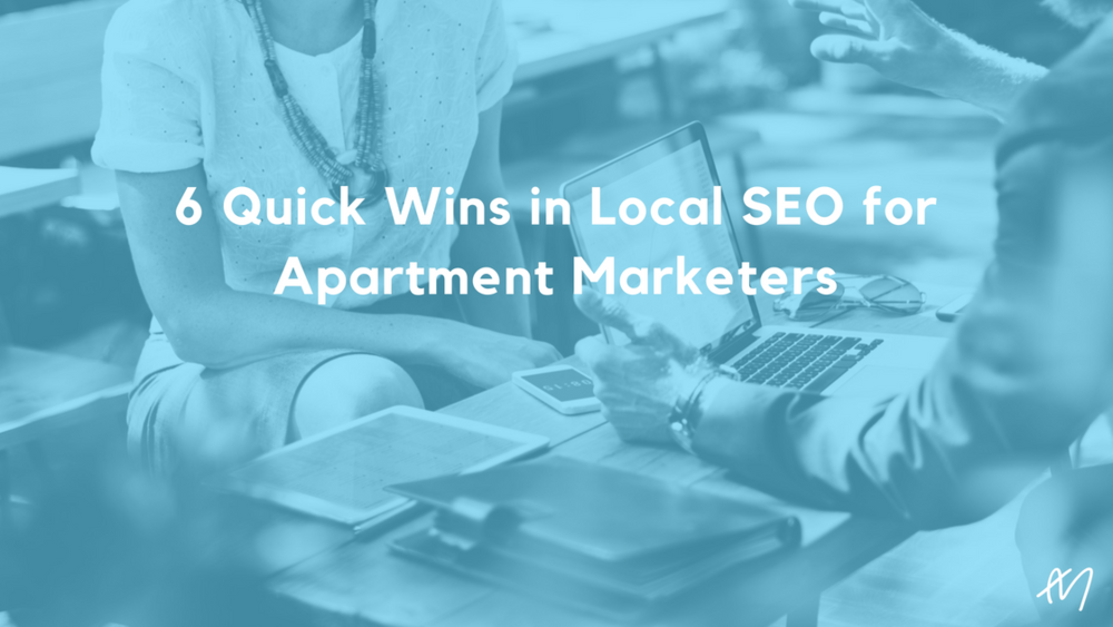 6 Quick Wins in Local SEO for Apartment Marketers.png
