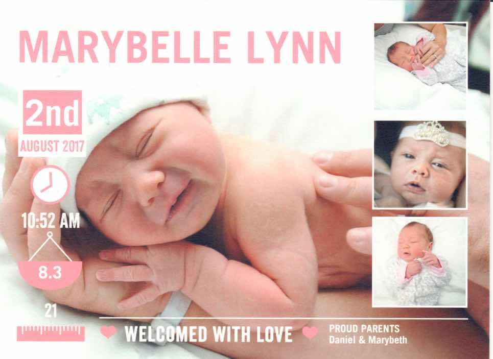 Marybelle was born August 2nd to Danny and marybeth!