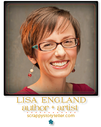 lisa england, writer / artist @ scrappystoryteller