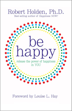 be-happy-robert-holden
