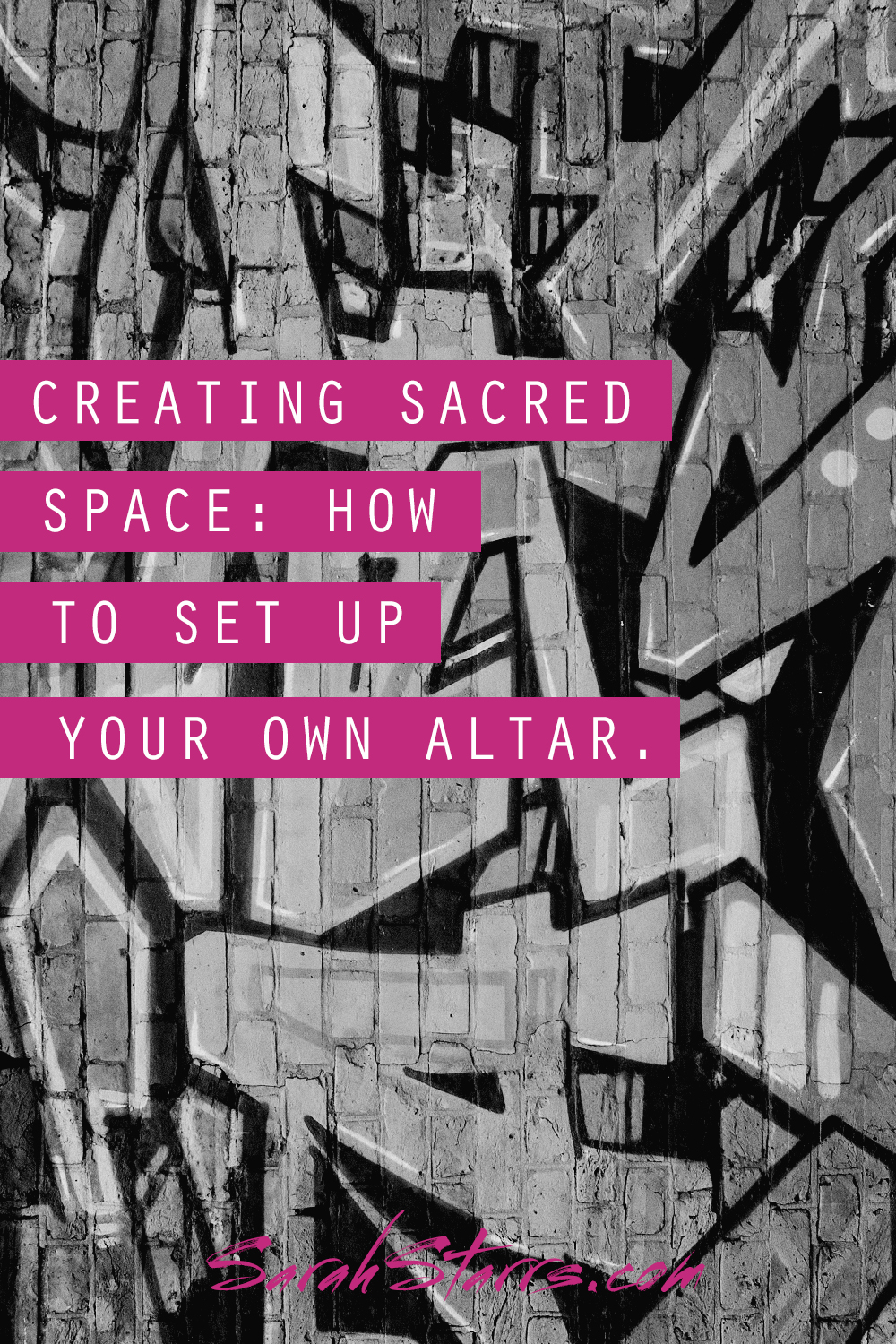 Creating Sacred Space How To Set Up Your Own Altar Sarah Starrs
