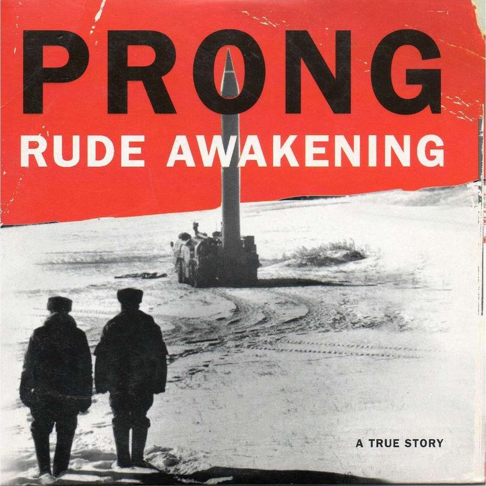 prong-rude-awakening.jpg