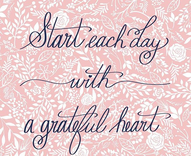 Remembering to be grateful for all of the blessing I have been given in life! 💕💕💕💕