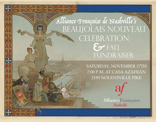 Alliance Française Nashville, Beaujolais Nouveau Celebration & Fall Fundraiser
