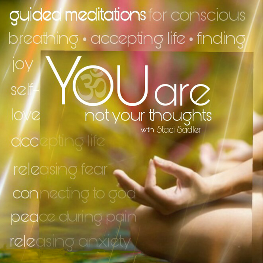 Guided Meditations created by Staci for conscious breathing, finding joy and self-love, accepting life, releasing fear and anxiety, finding peace during pain, and connecting to God. (Eleven mp3 meditations, 7-17 minutes each) Available on: Amazon, iTunes, CD Baby