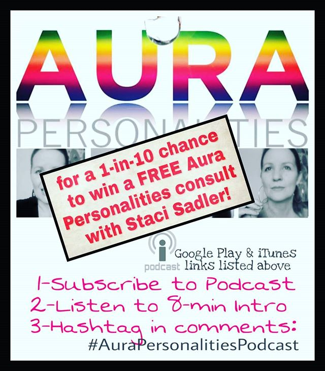 THE PODCAST IS HERE!!! Aura Personalities Podcast to accompany my book!  iTUNES (iPhone/Mac) https://itunes.apple.com/us/podcast/aura-personalities/id1338321743?mt=2  GOOGLE PLAY (Android/PC) https://play.google.com/music/m/Ivh5xl47ifhfm4oplktzynui2ji?t=AURA_PERSONALITIES  Learn all about it in the new AURA PERSONALITIES PODCAST to enter a 1-in-10 chance of having your personality profiled by author, Staci Sadler. Follow these 3 Steps before Saturday:  1–Subscribe to the free podcast (link below)* 2–Listen to the 8-min Intro episode 3–Hashtag below in the comments, once you've subscribed: #AuraPersonalitiesPodcast #Auraspodcast #auras #podcast #stacisadlerpodcast #aurapersonalities