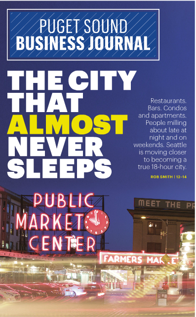 The cover story of the Puget Sound Business Journal highlights the evolution of downtown Seattle as it becomes a true 18-hour city.