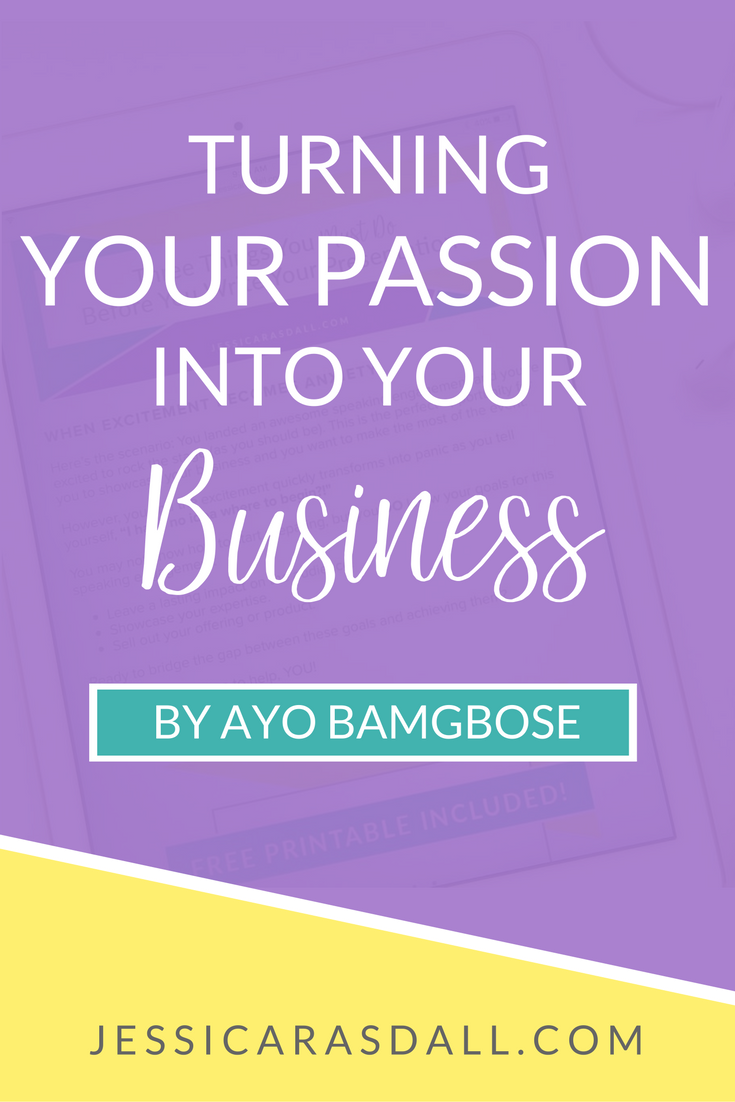 Turn Your Passion into Your Business
