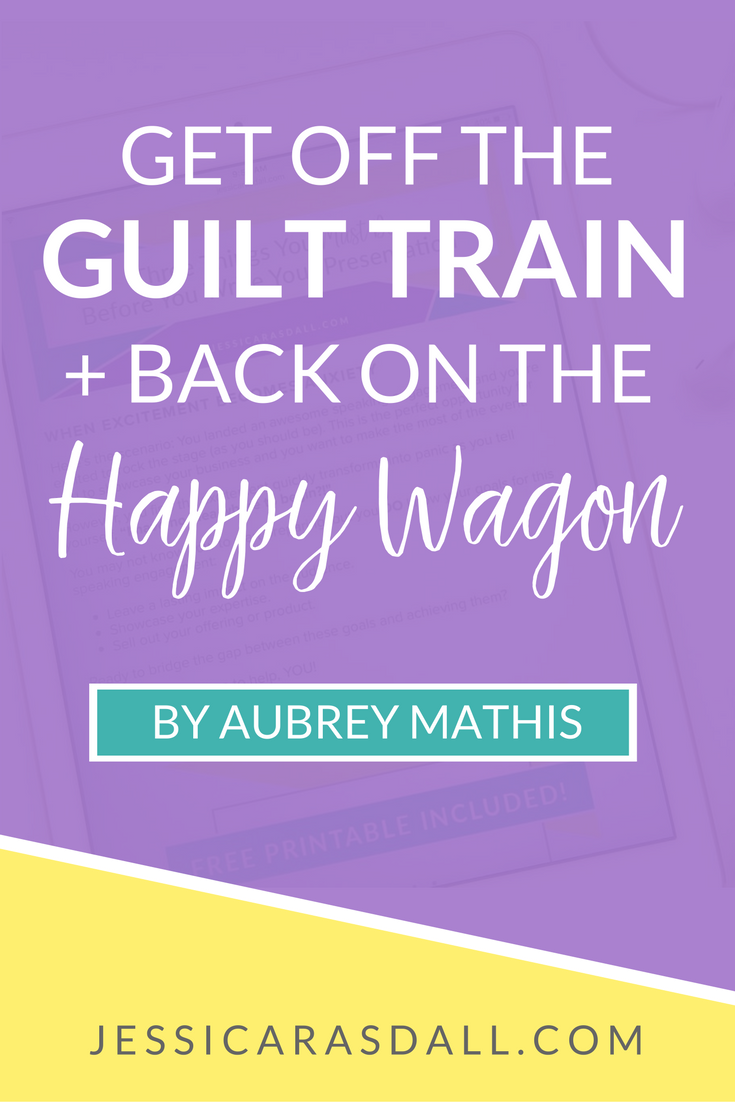 4 Ways to ditch the guilt trip