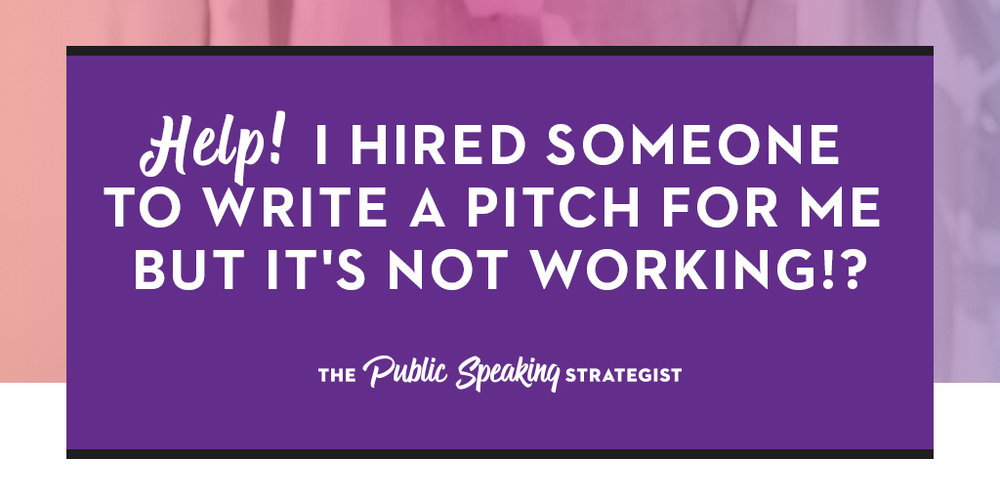 Help! I hired someone  to write a pitch for me but it's not working!-_Post.jpg