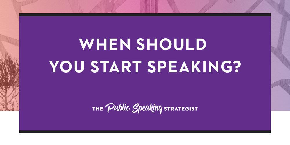 When Should  You Start  Speaking?_PSS_Blog.jpg