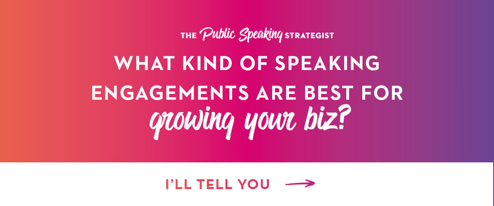 What Kind Of Speaking Engagements Are Best For Growing Your Biz_B.jpg