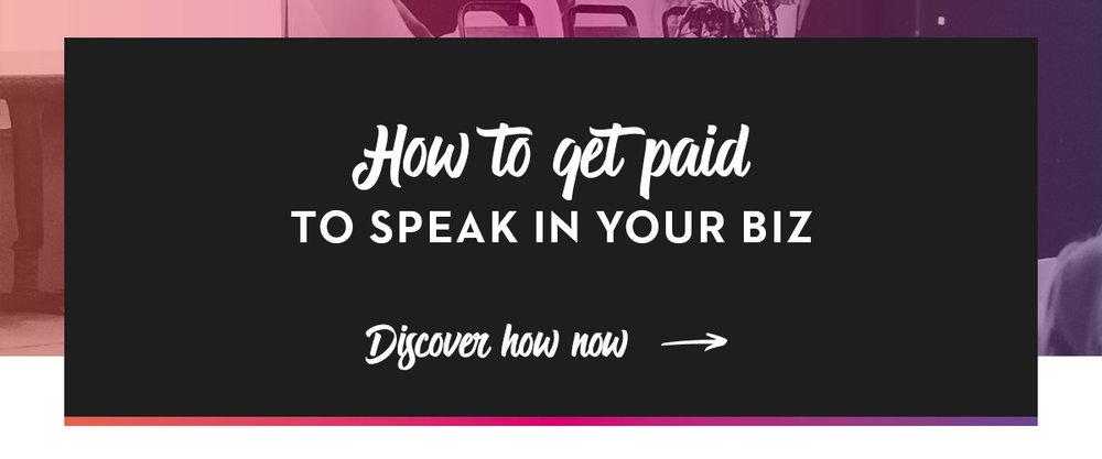 How To Get Paid To Speak In Your Biz_C.jpg