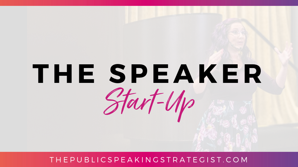 The Speaker Start-Up Course