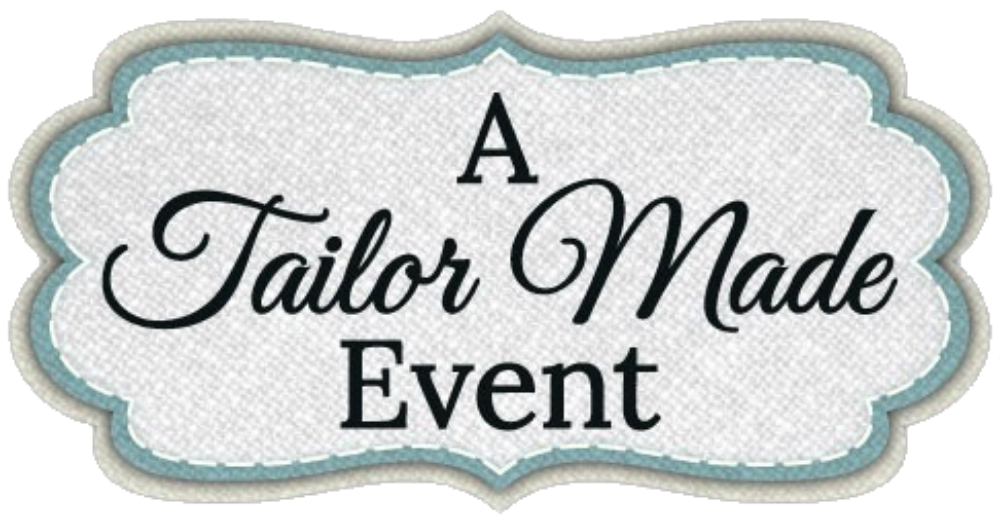 A Tailor Made Event