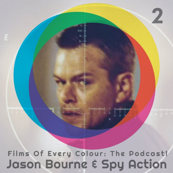 FOEC podcast episode 2 Jason Bourne