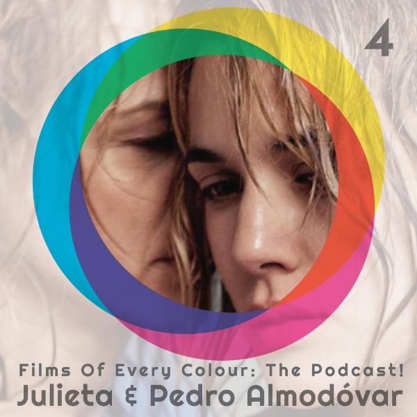 FOEC Podcast Ep4 – Julieta & Pedro Almodovar
