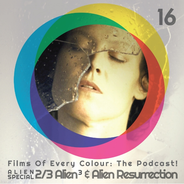 FOEC Podcast episode 16 Alien 3 & Alien Resurrection