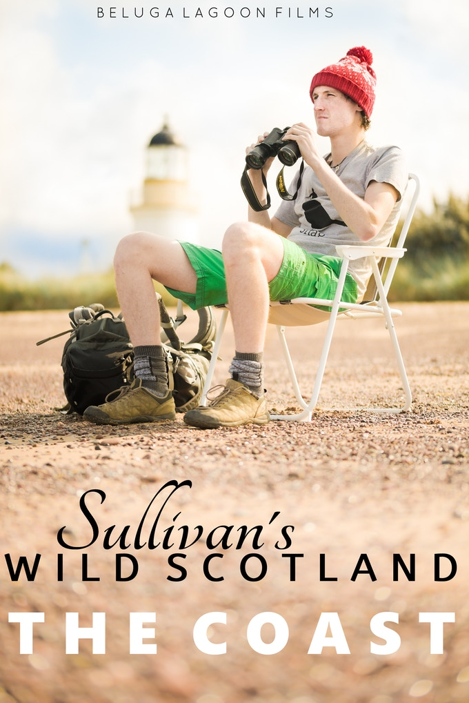 Sullivan's Wild Scotland: The Coast