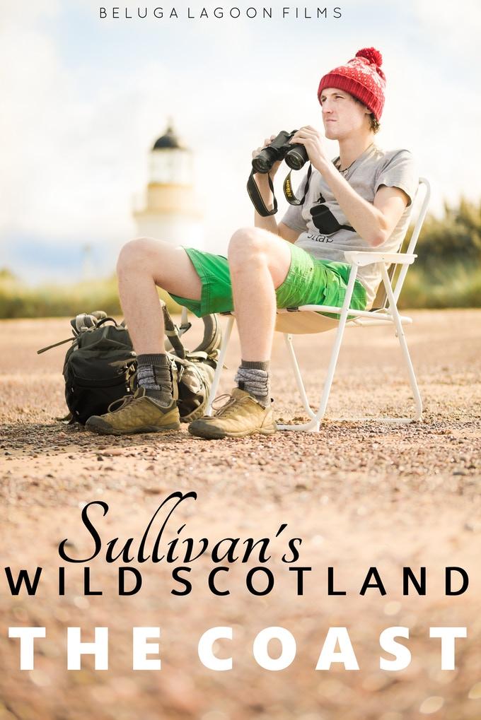 Sullivan's Wild Scotland: The Coast
