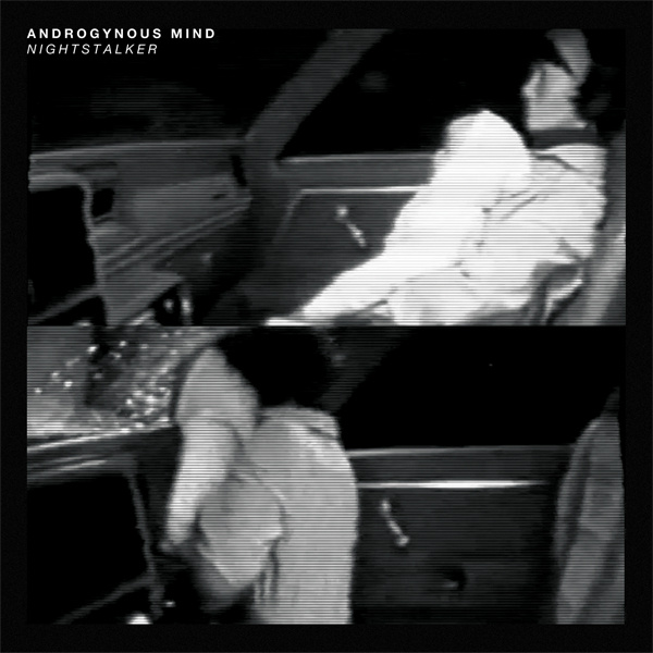 "FAUX 026 ANDROGYNOUS MIND – Nightstalker 7"" / Digital Download"